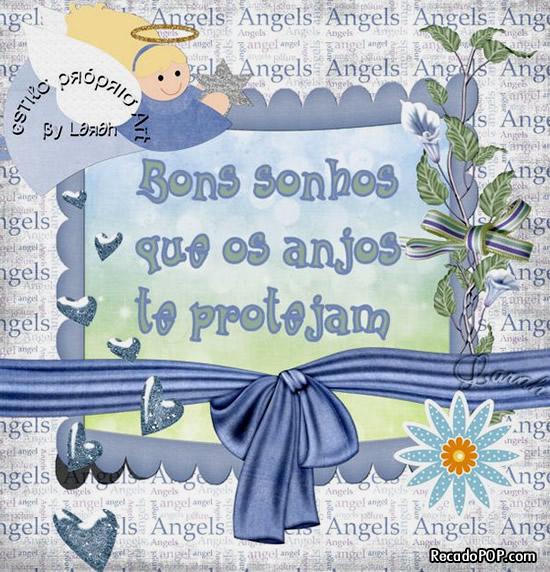 Bons sonhos! Que os anjos te protejam!